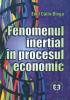 Fenomenul inerțial în procesul economic