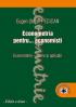 Econometria pentru... economiști. Econometrie - teorie și aplicații, ediția a doua