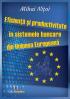 Eficiență și productivitate în sistemele bancare din Uniunea Europeană