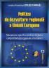 Politica de dezvoltare regională a Uniunii Europene. Mecanisme specifice pentru creșterea competitivității regionale a României