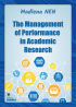 The Management of Performance  in Academic Research