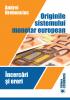 Originile sistemului monetar european. Încercări și erori