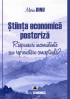 Știința economică postcriză. Răspunsuri inconsistente sau reproiectare conceptuală?