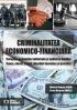 Criminalitatea economico-financiară. Corupția, economia subterană și spălarea banilor. Cauze, efecte, soluții. Abordări teoretice și practice