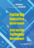 Fostering Innovative Governance by Information Technology Development