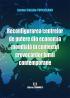 Reconfigurarea centrelor de putere din economia mondială în contextul provocărilor lumii contemporane