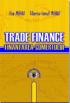 Trade Finance. Finanțarea comerțului
