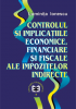 Controlul și implicațiile economice, financiare și fiscale ale impozitelor indirecte
