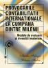 Provocările contabilității internaționale, la cumpăna dintre milenii. Modele de evaluare și investiții materiale