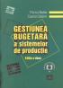 Gestiunea bugetară a sistemelor de producție, ediția a II-a