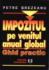 Impozitul pe venitul anual global: ghid practic