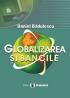 Globalizarea și băncile: o privire specială asupra Europei Centrale și de Est și asupra României