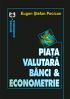 Piața valutară, bănci și econometrie