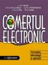 Comerțul electronic. Concepte, tehnologii și aplicații