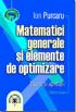 Matematici generale și elemente de optimizare, ediția  a II-a