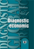 Diagnostic global strategic: volumul 1, diagnostic economic