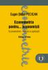 Econometria pentru... economiști. Econometrie - teorie și aplicații, ediția a treia