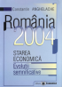 România 2004: starea economică, evoluții semnificative