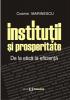 Instituții și prosperitate: de la etică la eficiență