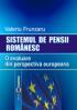 Sistemul de pensii românesc: o evaluare din perspectivă europeană