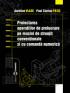 Proiectarea operațiilor de prelucrare pe mașini de strunjit convenționale și cu comandă numerică