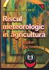 Riscul meteorologic în agricultură. Grâul de toamnă