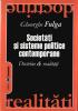 Societăți și sisteme politice contemporane: doctrine & realități