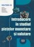 Introducere în studiul piețelor monetare și valutare