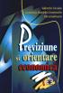 Previziune și orientare economică