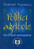 Politici agricole: acorduri europene