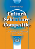 Cultură, schimbare, competiție. Cazul transferului de tehnologie în firme românești