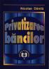 Privatizarea băncilor