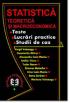 Statistică teoretică și macroeconomică: teste, lucrări practice și studii de caz