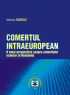 Comerțul intraeuropean: o nouă perspectivă asupra comerțului exterior al României