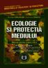 Ecologie și protecția mediului. Manual pentru clasa a XI-a