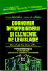 Economia întreprinderii și elemente de legislație. Manual pentru clasa a XI-a