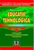 Educatie tehnologica CL. VII