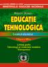 Educație tehnologică. Caietul elevului, clasa a VII-a. Limbaj grafic, tehnologii și materiale metalice, transporturi