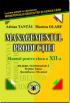 Managementul productiei CL. XII