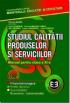 Studiul calității produselor și serviciilor. Manual pentru clasa a XI-a