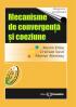 Mecanisme de convergență și coeziune