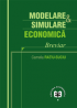 Modelare & simulare economică: breviar