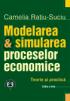 Modelarea & simularea proceselor economice: teorie și practică, ediția a III-a