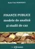 Finanțe publice: modele de analiză și studii de caz
