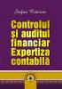 Controlul și auditul financiar. Expertiza contabilă