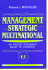 Management strategic multinațional: un proces integrativ bazat pe contexte