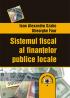 Sistemul fiscal al finanțelor publice locale