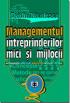 Managementul întreprinderilor mici și mijlocii: concepte, metode, aplicații, studii de caz