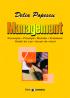 Management: concepte, principii, metode, probleme, studii de caz, jocuri de roluri