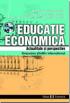 Educație economică. Actualitate și perspective. Simpozion  științific internațional - București, 26 martie 2003